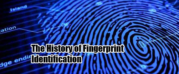 The History of fingerprint Identification - Vigilance Fingerprint ...