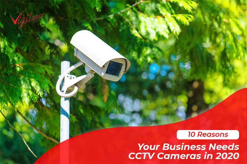 reasons-your-business-needs-cctv-cameras-in-2020